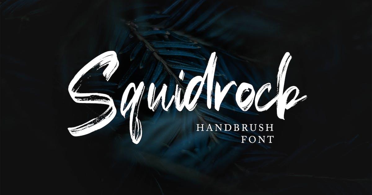 Download Squidrock - Handbrush Typeface by arendxstudio