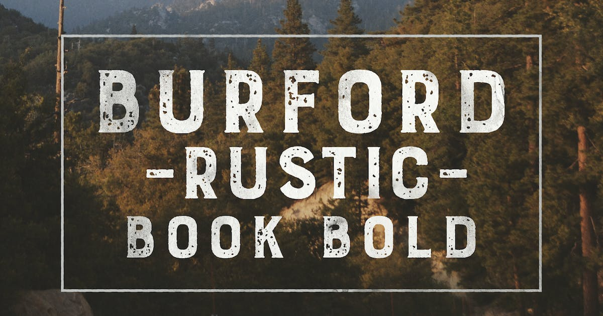 Burford Rustic Book Bold by kimmydesign