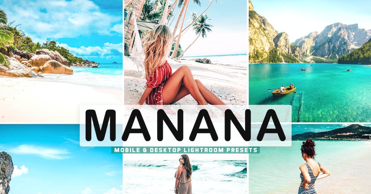 Download Manana Mobile & Desktop Lightroom Presets by creativetacos