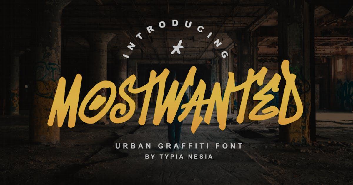 Download MostWanted Graffiti Font by yipianesia