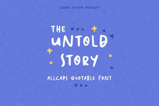 The Untold Story | Quotable Font