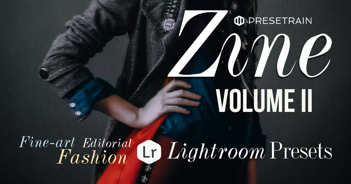 Download Zine Fashion Lightroom Presets - Volume II by Presetrain