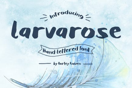 Larvarose