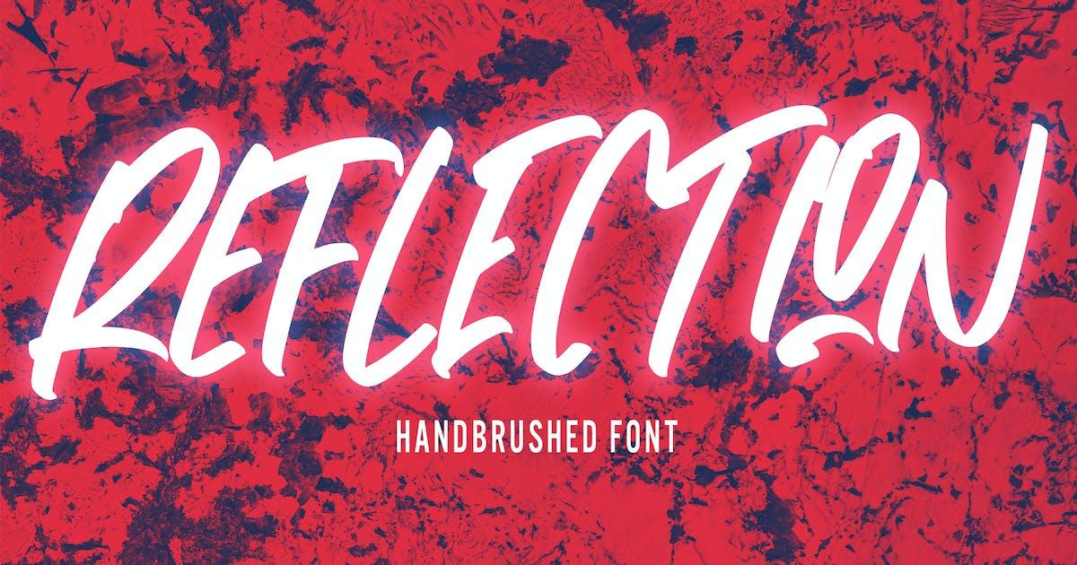 Download Reflection - Handwritten Font by arendxstudio
