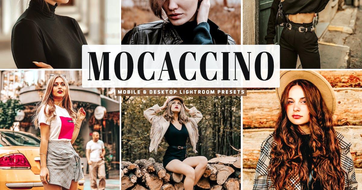 Download Mocaccino Mobile & Desktop Lightroom Presets by creativetacos