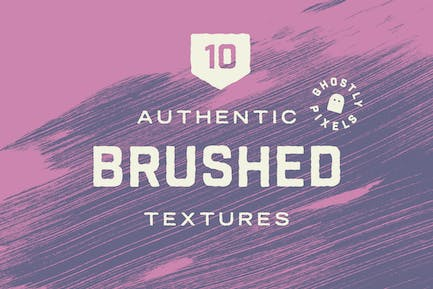 Authentic Brushed Textures