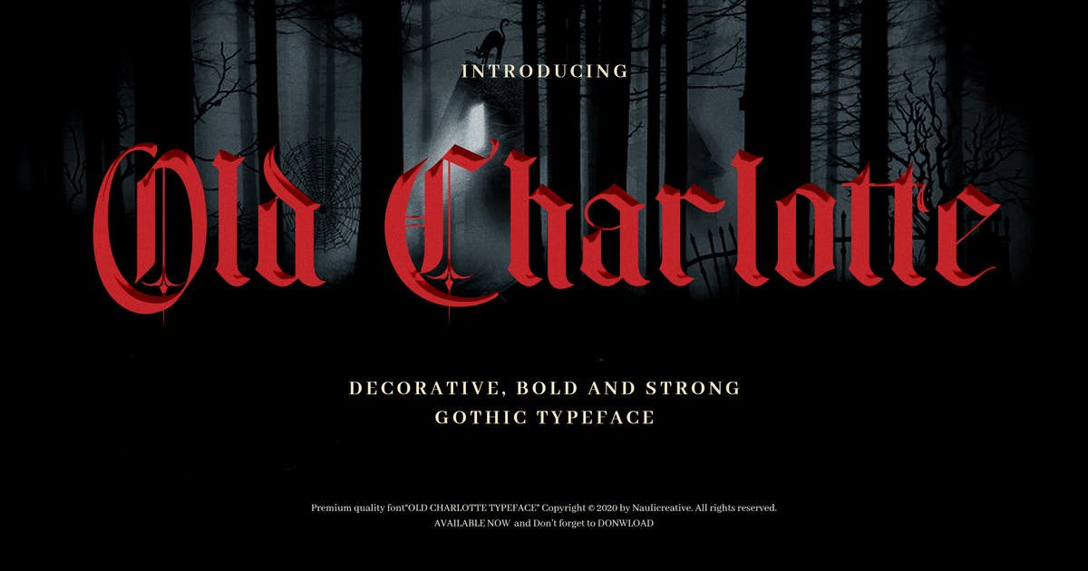 Download Old Charlotte - Bold Decorative Gothic Font by naulicrea
