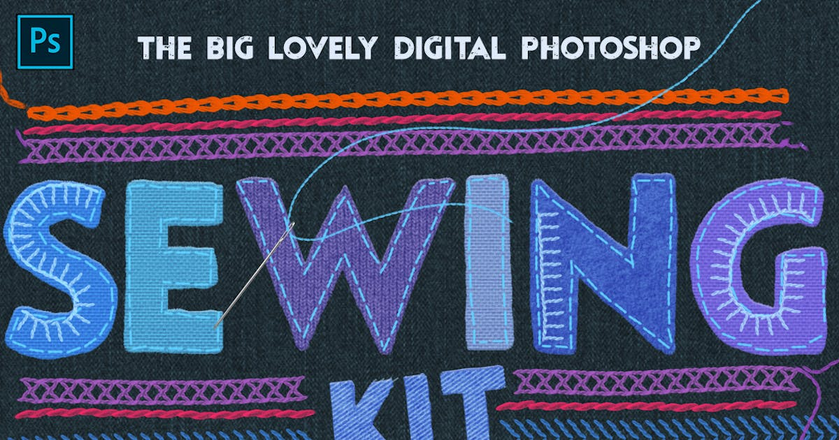 Download Sewing & Embroidery Photoshop Kit by melrodicq