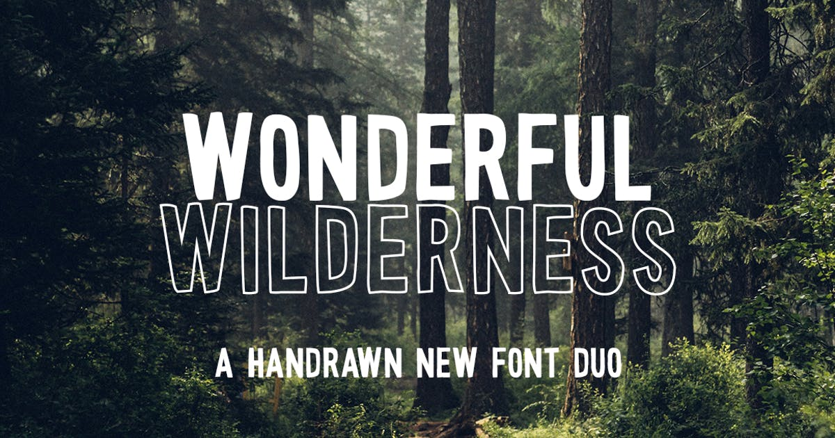 Download Wonderful Wilderness Font Duo by maroonbaboon