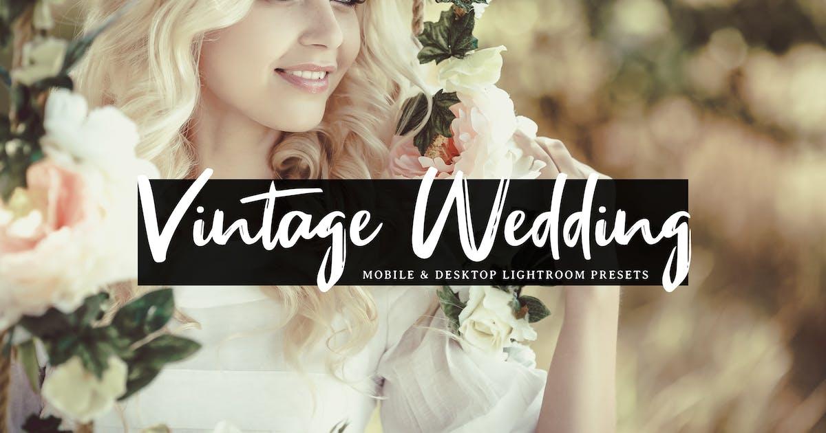 Vintage Wedding Mobile & Desktop Lightroom Presets by creativetacos