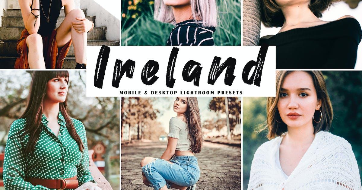 Download Ireland Mobile & Desktop Lightroom Presets by creativetacos