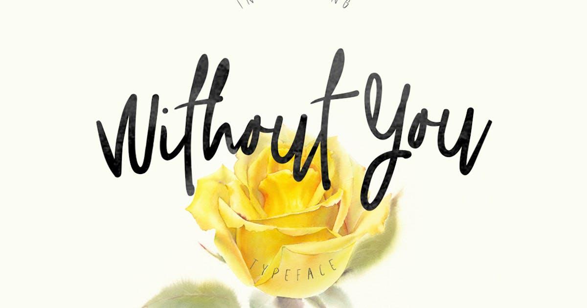 Download Without You Typeface by maulanacreative