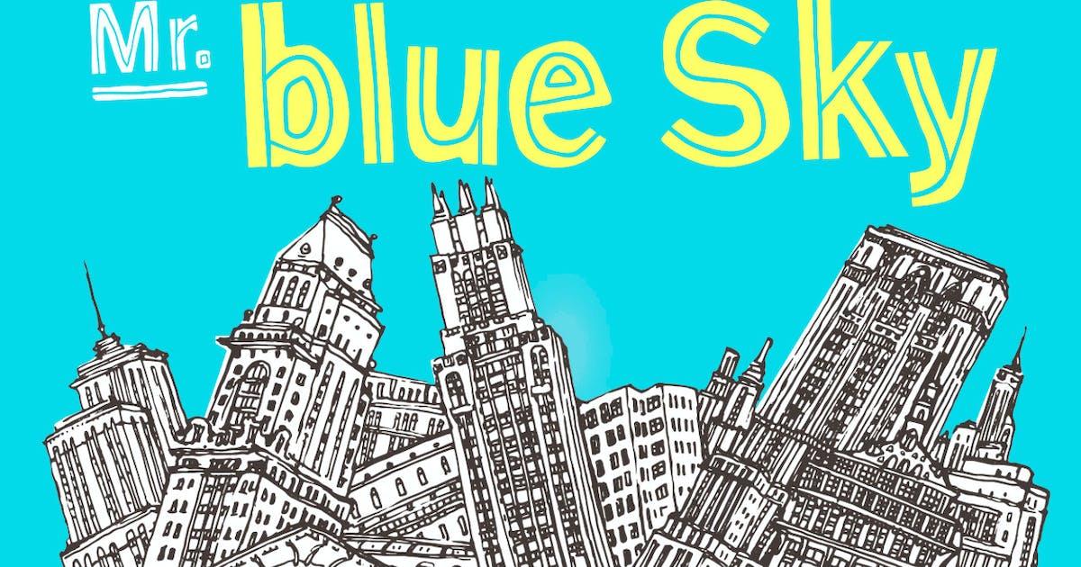 Download Mr Blue Sky Font by simonok