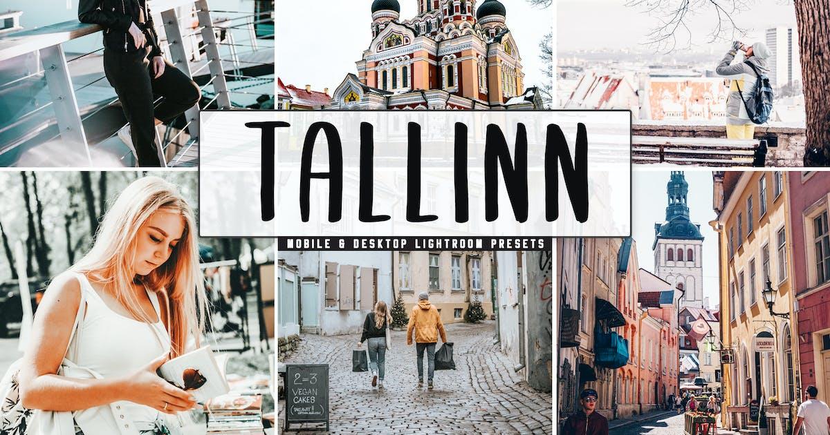Download Tallinn Mobile & Desktop Lightroom Presets by creativetacos