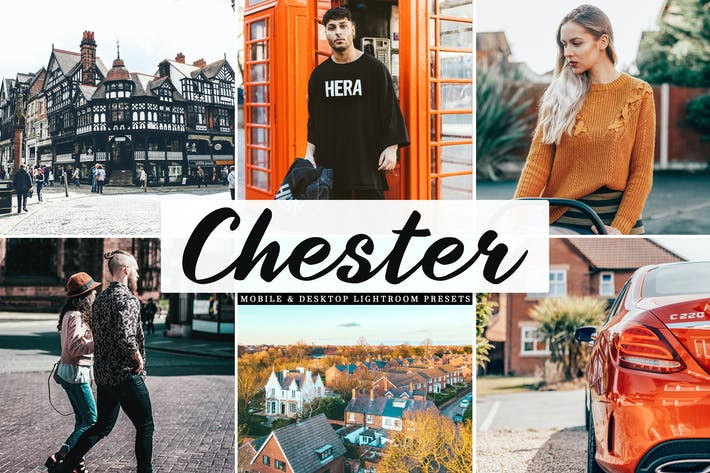 Chester Mobile & Desktop Lightroom Presets