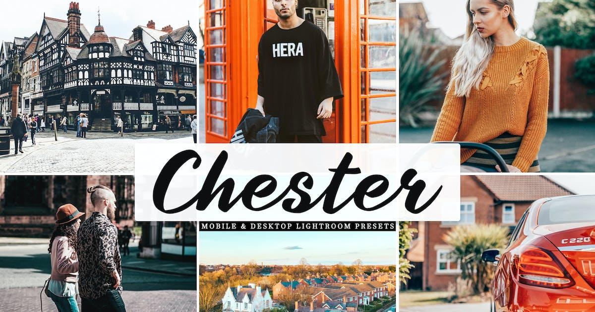 Download Chester Mobile & Desktop Lightroom Presets by creativetacos