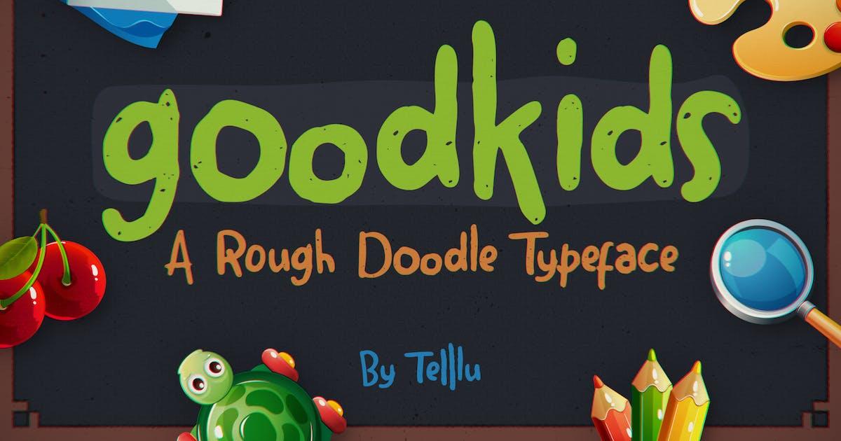 Download Goodkids Rough by telllu