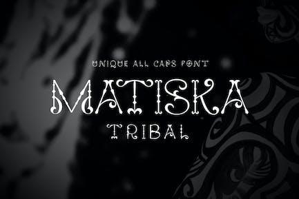 Matiska Tribal