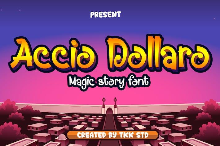 Accio Dollaro - Funny magic font