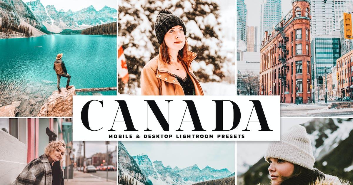 Download Canada Mobile & Desktop Lightroom Presets by creativetacos