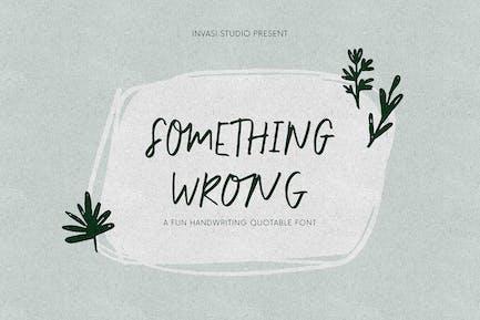 Something Wrong - Fun Quotable