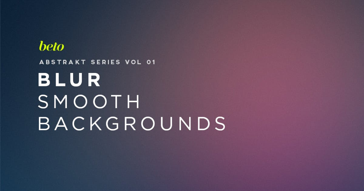 Download Blur - Smooth  Backgrounds by betoalanis