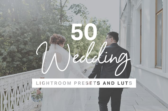 Cover Image For 50 Wedding Lightroom Mobile & Desktop Presets