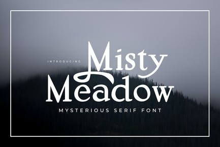 Misty Meadow - Misterioso Con serifa Font