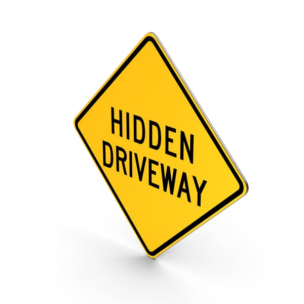 Hidden Driveway Sign