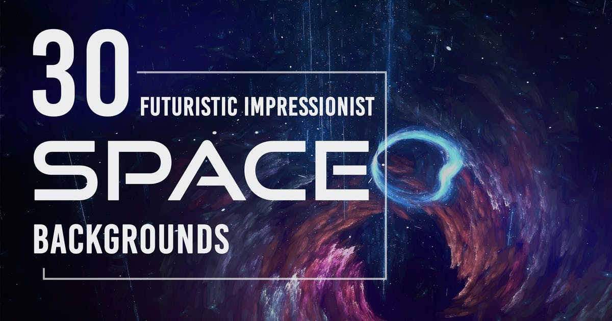 Download 30 Futuristic Impressionist Space Backgrounds by Eldamar_Studio