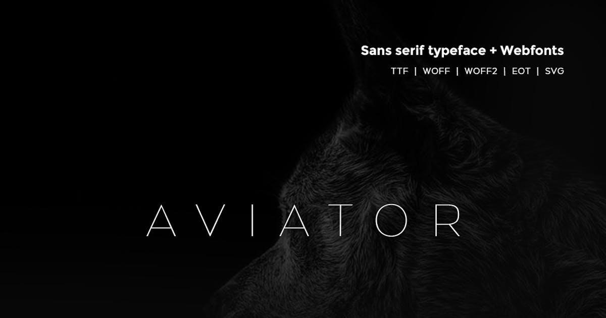 Aviator - Modern Typeface + WebFont by webhance