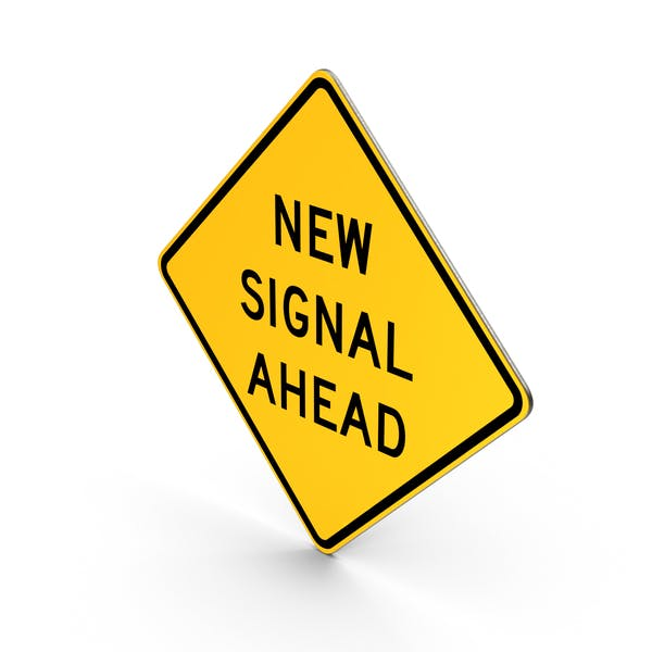 Cover Image for New Signal Ahead Sign