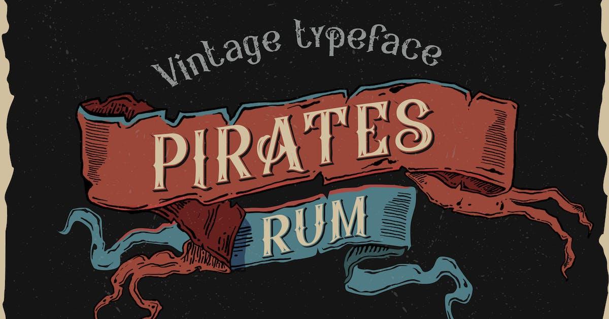 Download Pirates rum vintage typeface by Fractal86