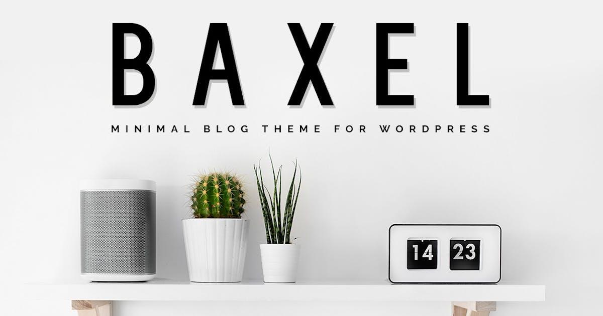 Download Baxel - Minimalist WordPress Blog Theme by Burnhambox
