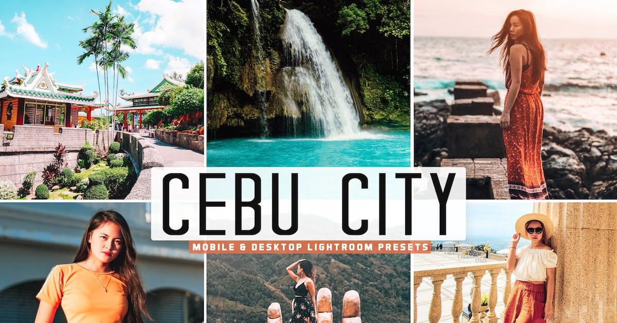 Download Cebu City Mobile & Desktop Lightroom Presets by creativetacos