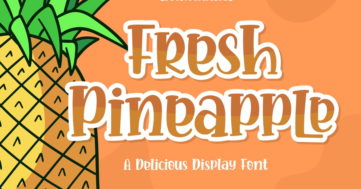 Download Fresh Pineapple Font by elevencreativee