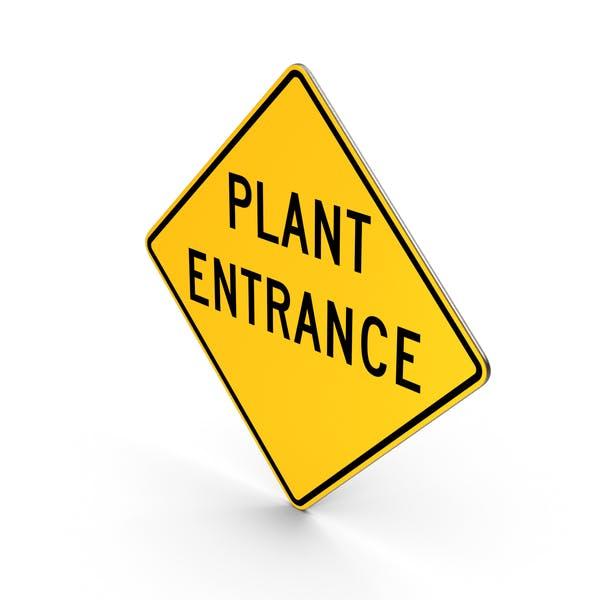Plant Entrance Road Sign