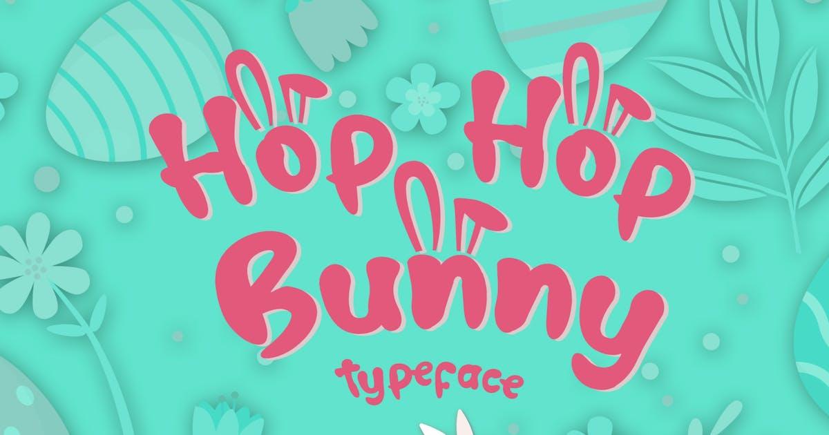 Download Hop Hop Bunny - Easter Font by DmLetter