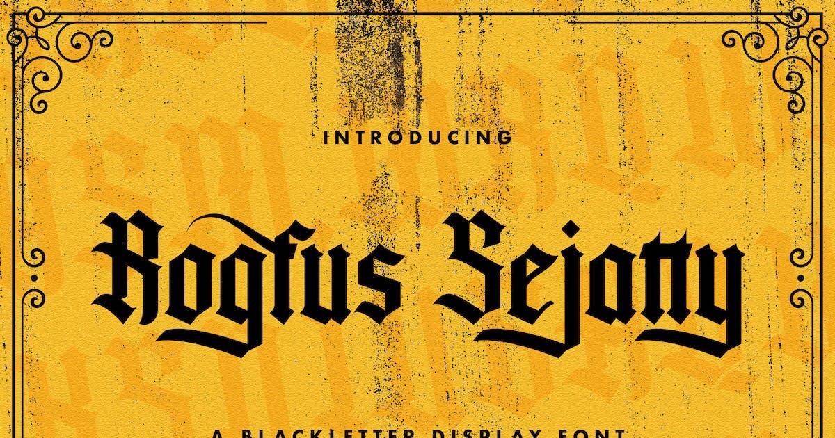 Download Rogfus Sejatty - Blackletter Font by StringLabs