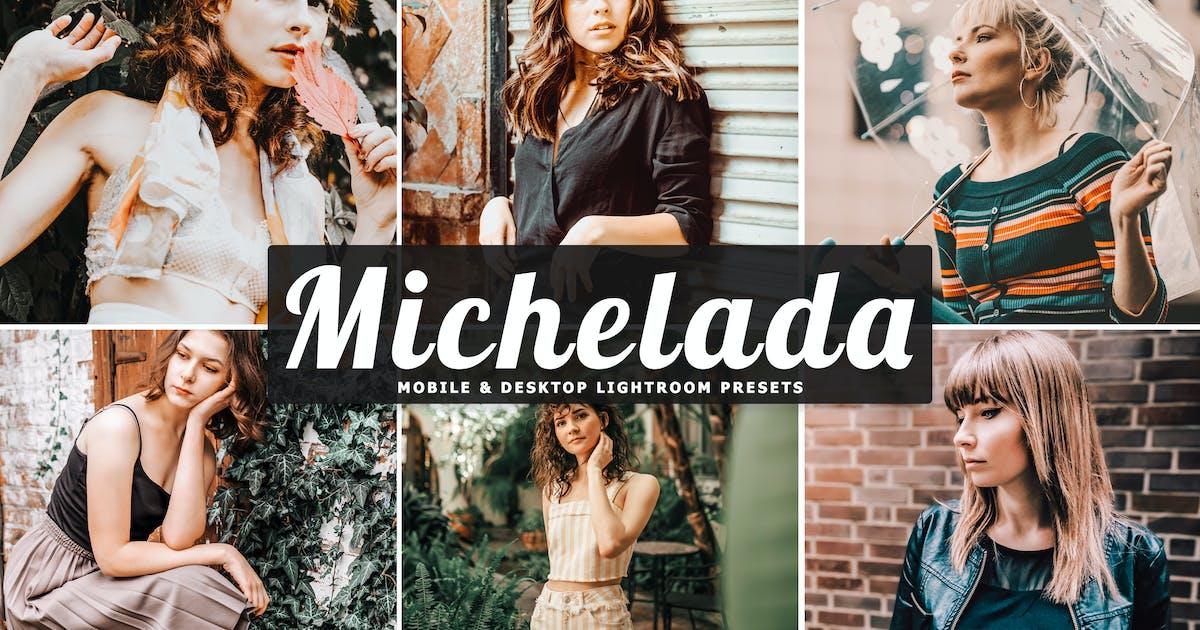 Download Michelada Mobile & Desktop Lightroom Presets by creativetacos