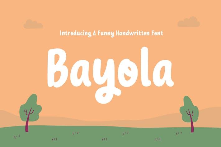 Bayola - Funny and Cute Handwritten Font