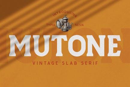 Mutone - Vintage Slab Serif