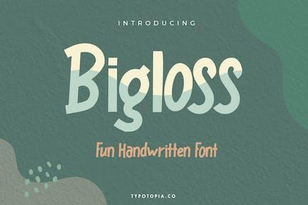 Fuente de visualización Bigloss