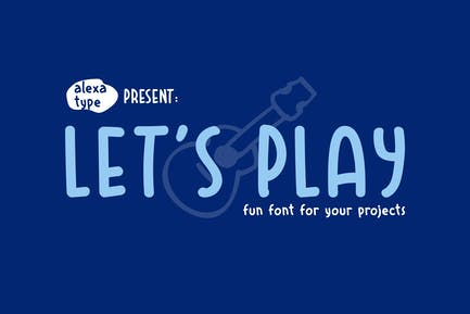 Let's Play - Fun Font