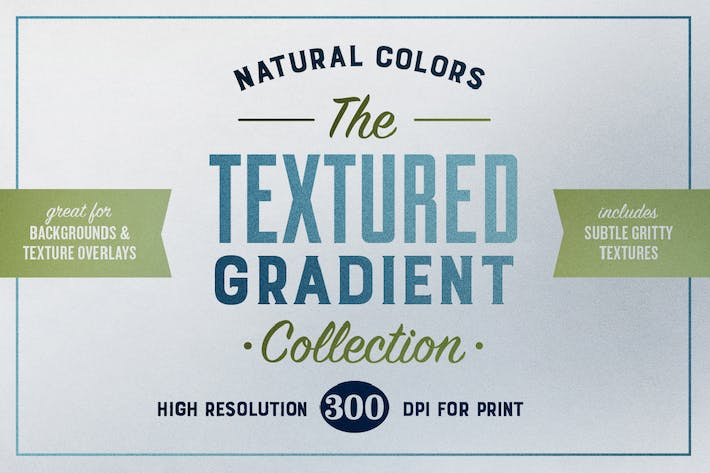 300 dpi Natural Gradient Textured Backgrounds