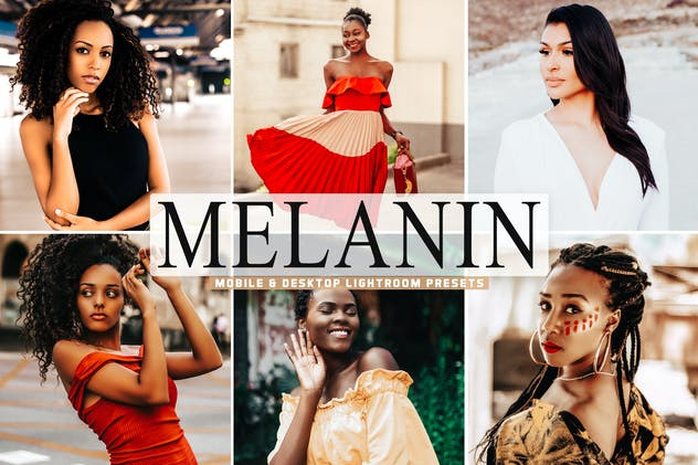 Melanin Mobile & Desktop Lightroom Presets