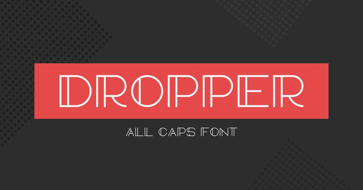 Download Dropper Font by EightonesixStudios