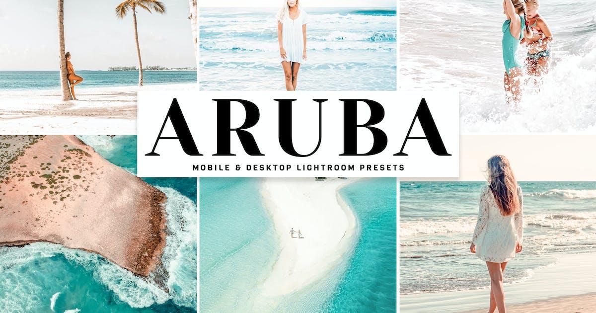 Download Aruba Mobile & Desktop Lightroom Presets by creativetacos