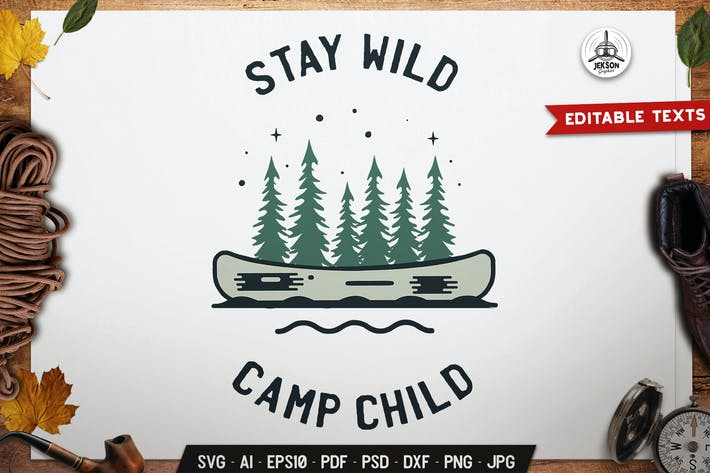 Stay Wild Logo Badge Vector Travel Graphic SVG